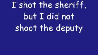 """""""I Shot The Sheriff"""" - Eric Clapton"""