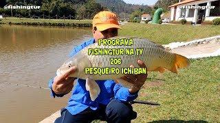 Programa Fishingtur na TV 206 - Lago de Carpas do Ichiban