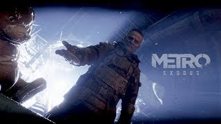 METRO EXODUS (Финал) - Хорошая концовка
