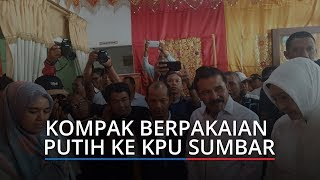 Fakhrizal-Genius Umar Kompak Berpakaian Putih Datangi KPU Sumbar Antar 336.657 KTP