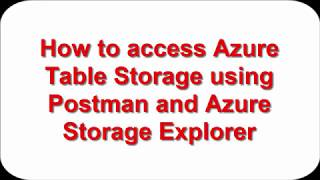 Access Azure Table Storage - POSTMAN & Storage Explorer