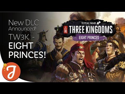 Eight Princes DLC Announcement | Total War: THREE KINGDOMS