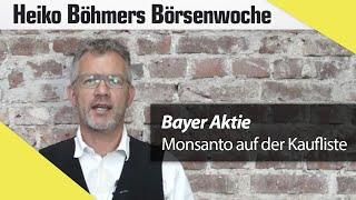 Böhmers Börsenwoche: Bayers Megadeal im Fokus