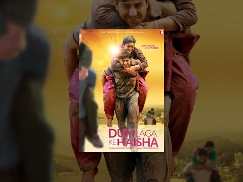 Download Dum Laga Ke Haisha HD Mp4 3GP Video and MP3