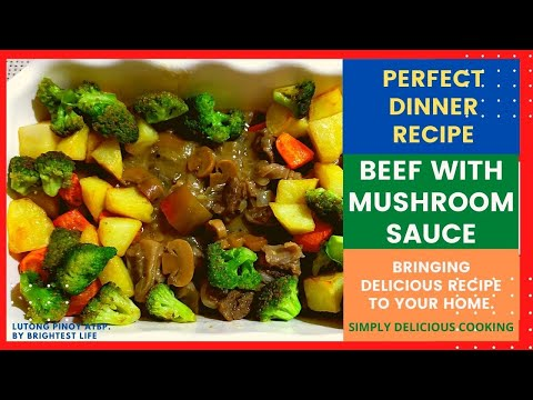 Beef with Mushroom Sauce | Perfect Dinner Cooking Recipe | Bringing delicious food to your Home