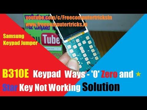 B310e Keypad Ways Zero And Star Key Not Working Solution Here