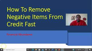 How To Remove Negative Items From Your Credit Fast 2021
