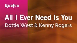 Karaoke All I Ever Need Is You - Dottie West *