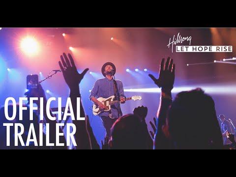 Hillsong - Let Hope Rise (Trailer)