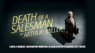 Death of a Salesman opens at Cambridge Arts Theatre