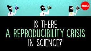 Is there a reproducibility crisis in science? - Matt Anticole