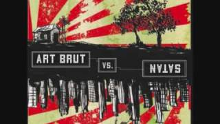 Art Brut - Twist and Shout