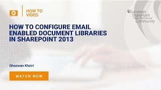 How to Configure Email Enabled Document Libraries in SharePoint 2013