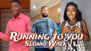 Running To You Slomo Walk Challenge Compilation    Chike ft Simi - Running To You