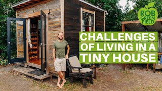 Tiny House Living Isn't Always Easy! Challenges of Living in My Tiny Home