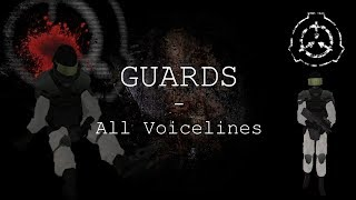 Guards | All Voicelines with Sutbtitles | SCP - Containment Breach (v1.3.2 - v1.3.9)