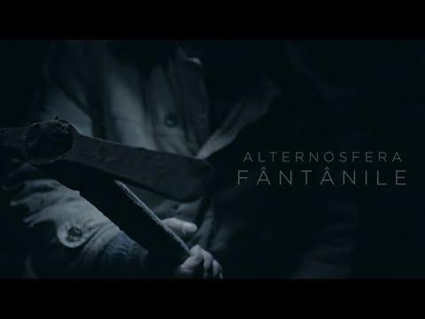Alternosfera - Fantanile   Fantanile Movie   Official Music Video   2018