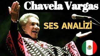 Chavela Vargas Ses Analizi (Tüyler Ürperten Meksikalı Yorumcu !)