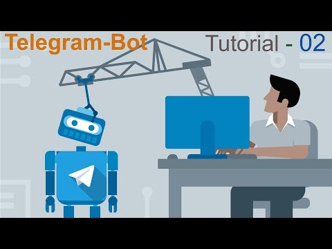 Telegram Bot Tutorial 02 - Send photo video | Share location