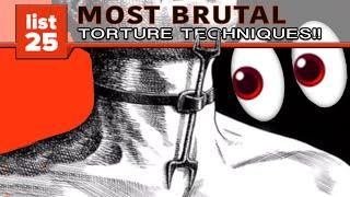 25 Most Brutal Torture Techniques Ever Devised