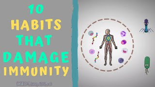 TOP 10 HABITS THAT DAMAGE YOUR IMMUNITY - How to Boost Immunity