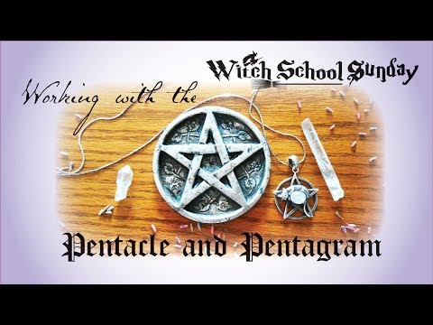 The Pentacle and Pentagram - Witch School Class 1