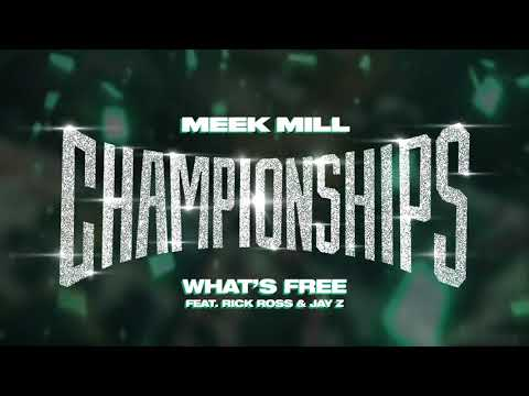Meek Mill - Whats free? ft Rick Ross & Jay Z (Official Audio)