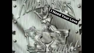 Kumbia Kings - I Need Your Love