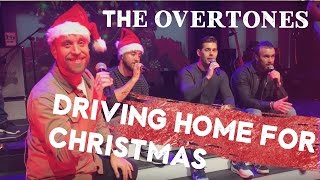 The Overtones - Driving Home for Christmas (Live)