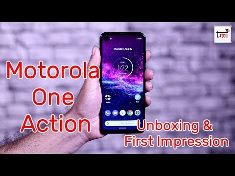 Motorola One Action Unboxing & First Look
