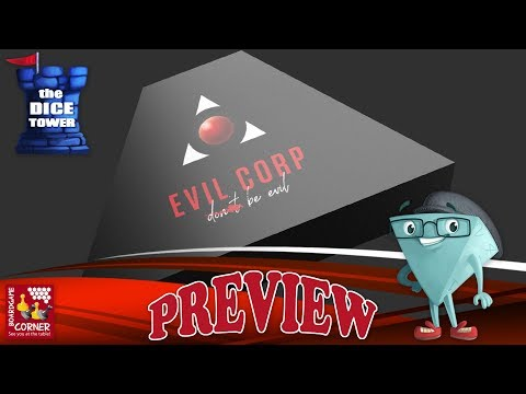 """""""EVIL CORP"""" a Dice Tower Preview - with Boardgame Corner"""