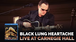 "Joe Bonamassa - ""Black Lung Heartache"" - Live At Carnegie Hall: An Acoustic Evening"