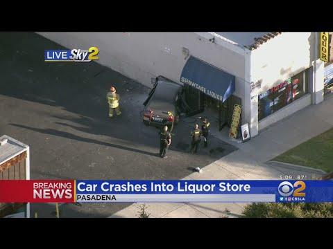 1 Injured After Car Crashes Into Liquor Store In Pasadena