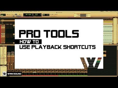 Pro Tools: Playback Shortcuts   WinkSound