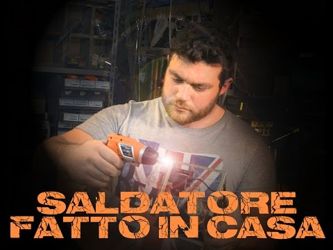 Saldatrice Fatta In Casa - Fai da Te - Do It Yourself