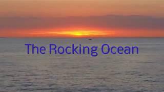 The Rocking Ocean