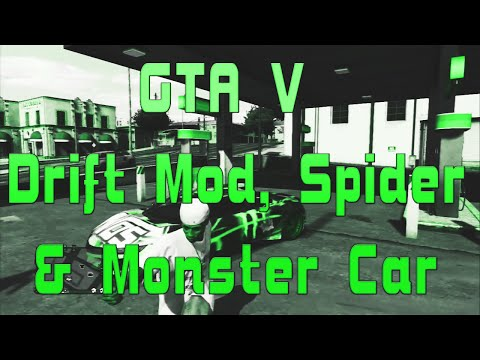 GTA V Drift Mod, Spider & Monster Car 1.20 +Download