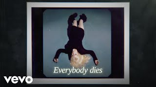Billie Eilish - Everybody Dies (Lyrics)