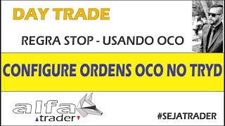 Day Trade - Regra De Stop - OCO - Tryd Trader - By Leandro Ricardo