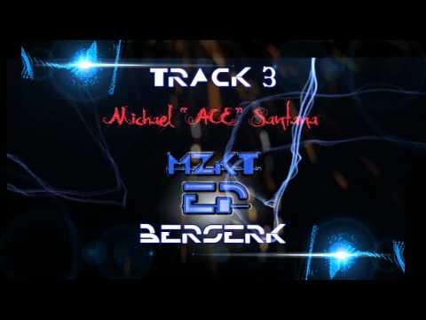 Michael 'ACE' Santana Presents: 'MZKT' EP [Teaser-Promo]