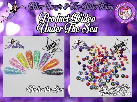 The Glitter Fairy - Under The Sea - LIMITED EDITION - Available 05.03.18