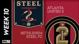 Bethlehem Steel FC vs Atlanta United 2: May 12th, 2019