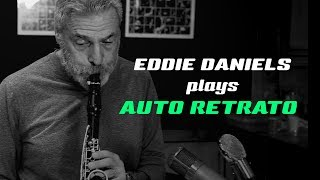 Eddie Daniels - Auto Retrato (Heart of Brazil: A Tribute to Egberto Gismonti)