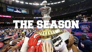The Season: Ole Miss Football - Sugar Bowl