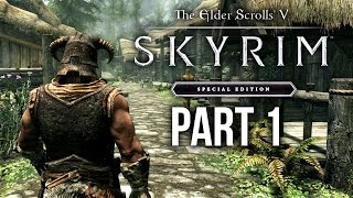 SKYRIM SPECIAL EDITION Gameplay Walkthrough Part 1 - INTRO (SKYRIM Remastered)