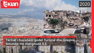 Termet i fuqishem godet Turqine dhe Greqine, rrezohen ndertesa |Lajme - News