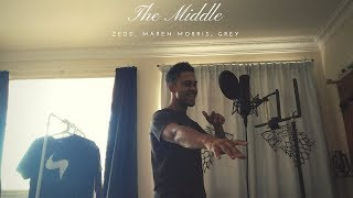 Zedd, Maren Morris, Grey   The Middle Cover  Remix