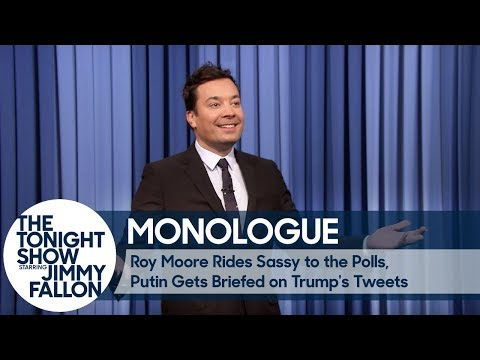 Roy Moore Rides Sassy to the Polls, Putin Gets Briefed on Trump's Tweets - Monologue