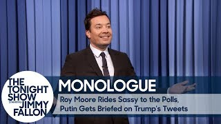 Download Youtube: Roy Moore Rides Sassy to the Polls, Putin Gets Briefed on Trump's Tweets - Monologue