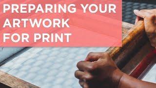 Preparing Your Design Files For Print (Digital & Screen Printing)